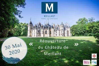 Ouverture du château de Meillant le 30 mai 2020